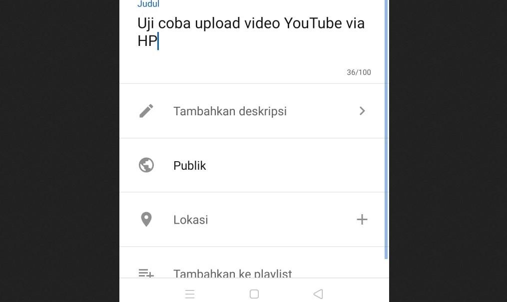 Mengunggah video ke Youtube via HP - Cara upload video di Youtube via aplikasi di HP