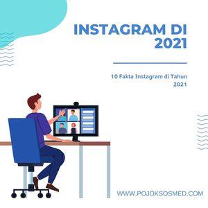fakta instagram 2021 - 1